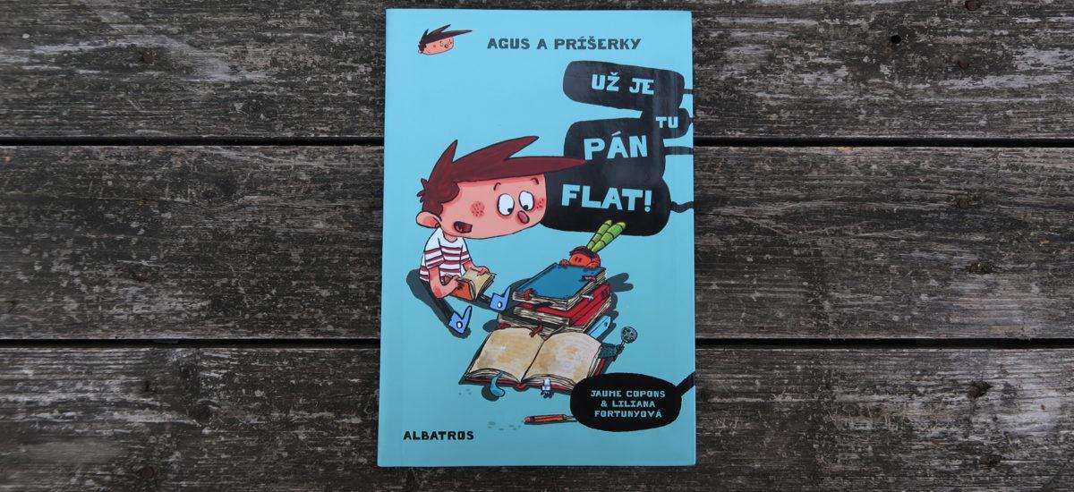 Agus a príšerky: Už je tu pán Flat!