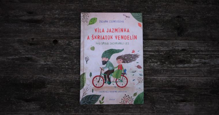 Víla Jazmínka a škriatok Vendelín
