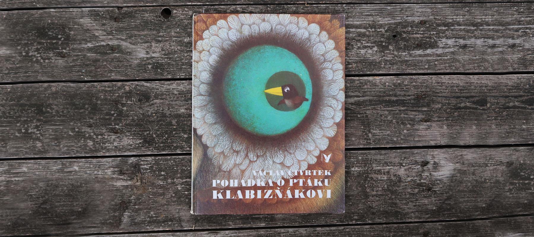 Pohádka o ptáku Klabizňákovi (článok o tom, ako sa doba mení)