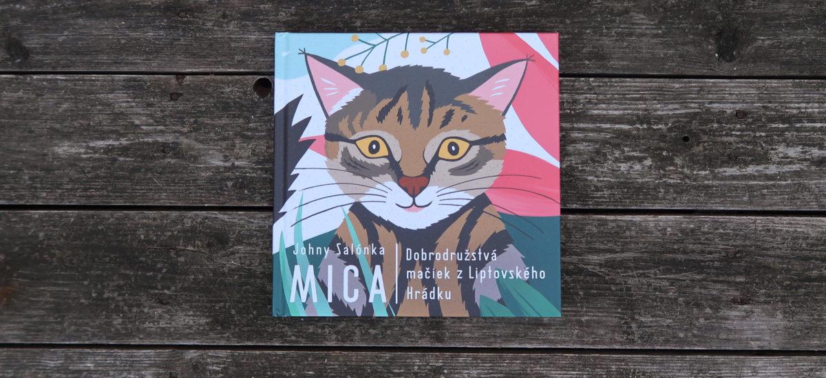 Mica (Dobrodružstvá mačiek z Liptovského Hrádku)