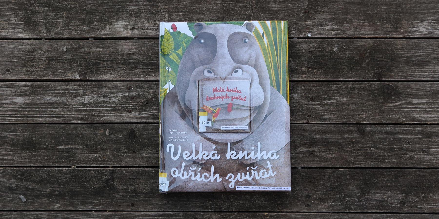 Velká kniha obřích zvířat (Malá kniha drobných zvířat)