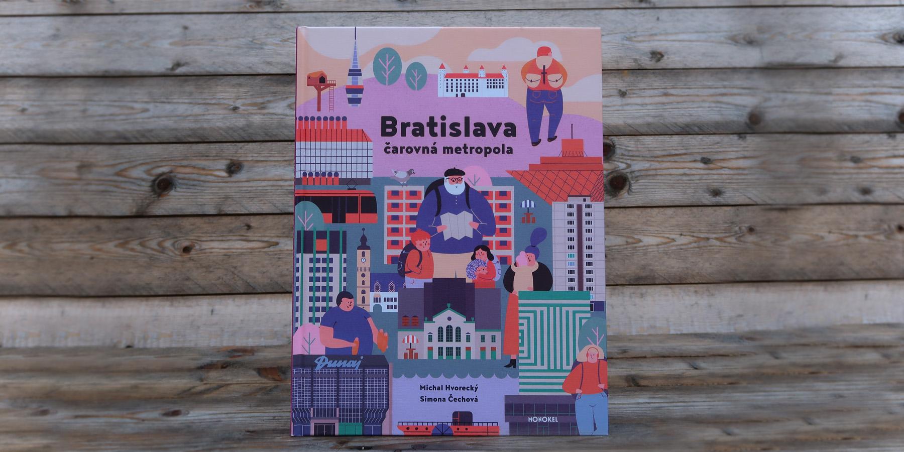 Bratislava – čarovná metropola