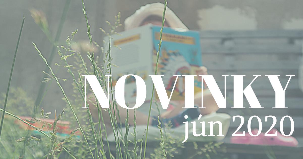 Júnové novinky